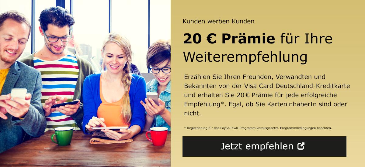 Deutschland-Kreditkarte - Kunden werben Kunden
